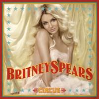 L'album du mois : Circus de Britney Spears (+ Anecdotes)