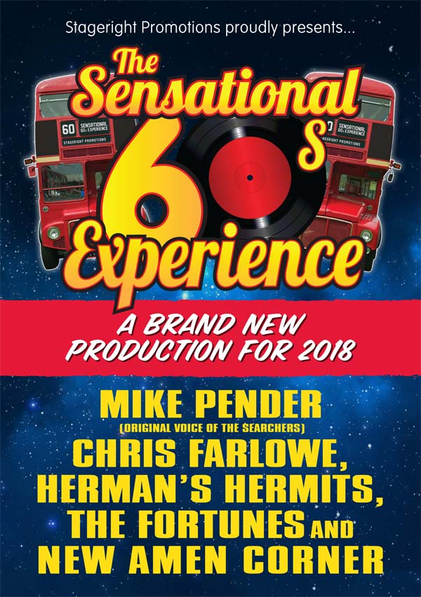 60s legends Chris Farlowe, Mike Pender and Barry Whitwam of Herman's Hermits will be joined by the current line-up of The Fortunes and 60s revivalists New Amen Corner in The Sensational 60s Experience when they play St David's Hall in Cardiff in March.