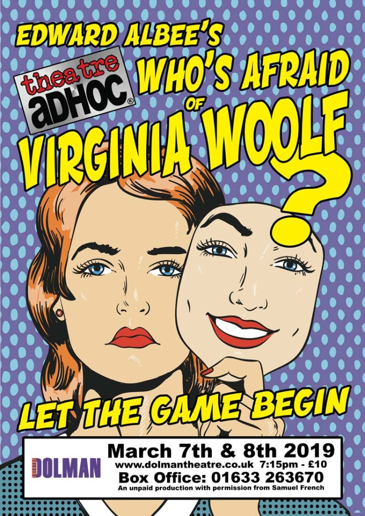 "AdHoc Theatre Company bring ""Who's Afraid Of Virginia Woolf?"" to Newport's Dolman Theatre."