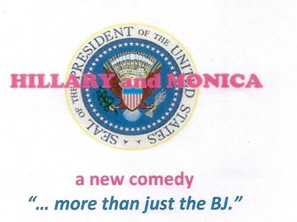 Hillary & Monica - New Comedy