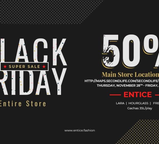 Entice – Black Friday SALE!
