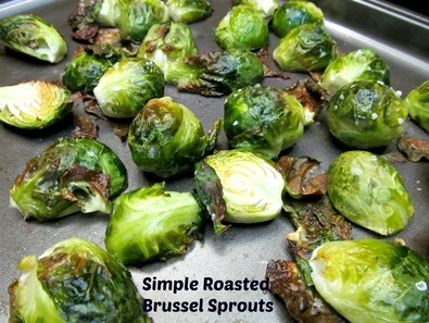 Simple Roasted Brussel Sprouts; Enticing Healthy Eating