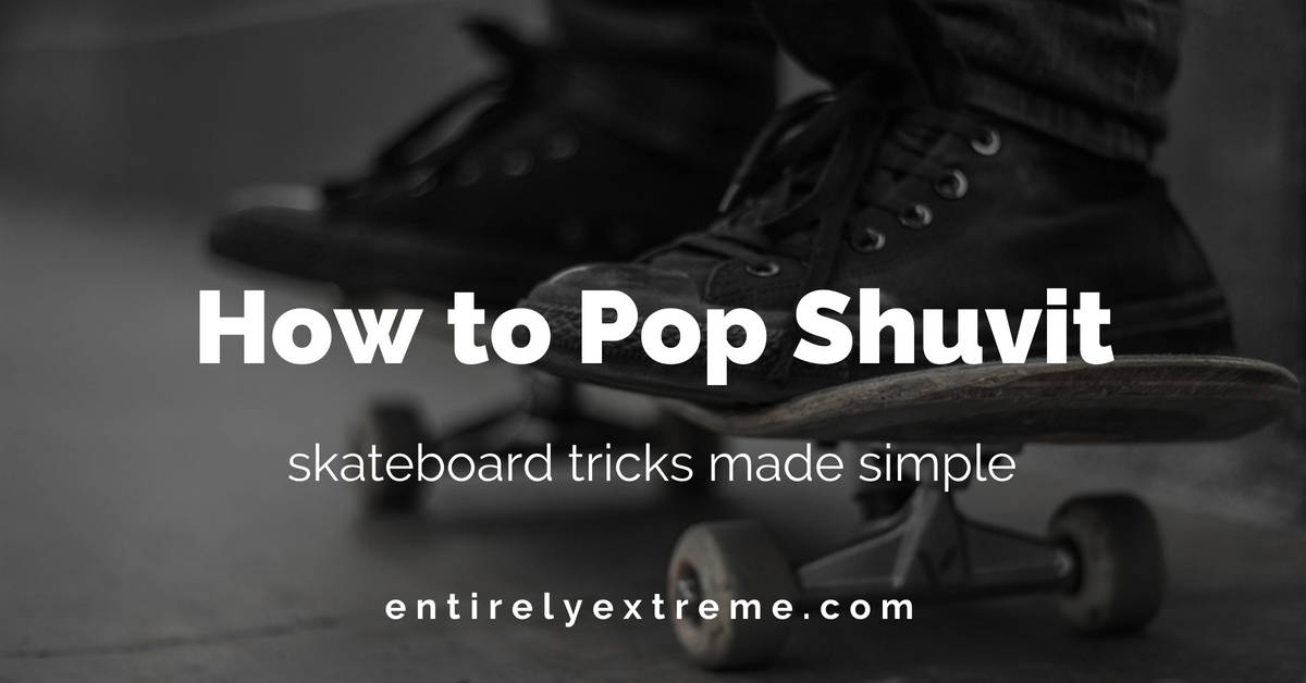 how to pop shuvit
