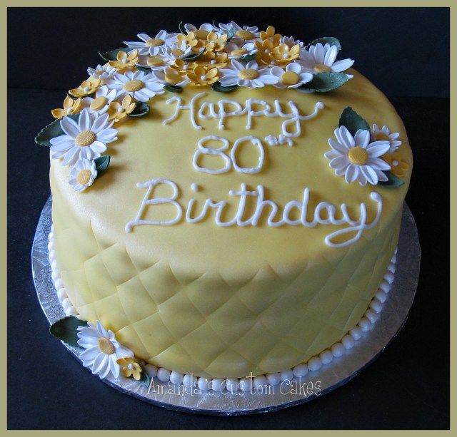 80Th Birthday Cake Amandas Custom Cakes Yellow 80th Birthday Cake