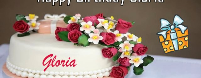 Happy Birthday Gloria Cake Happy Birthday Gloria Image Wishes Youtube