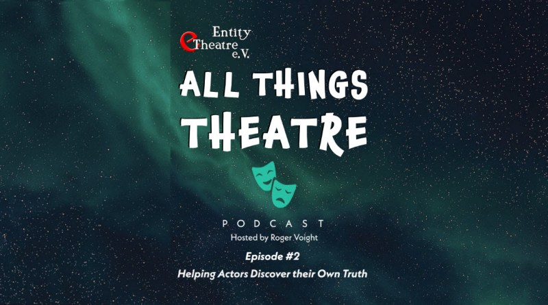 All Things Theatre episode 2