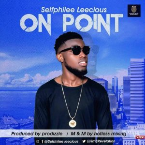 Music: Selfphiiee – On Point