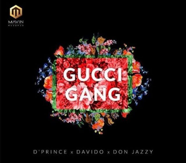 MUSIC : D'Prince X Davido X Don Jazzy – Gucci Gang