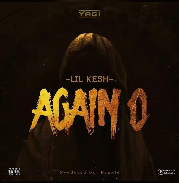 JAM : Lil Kesh - Again O