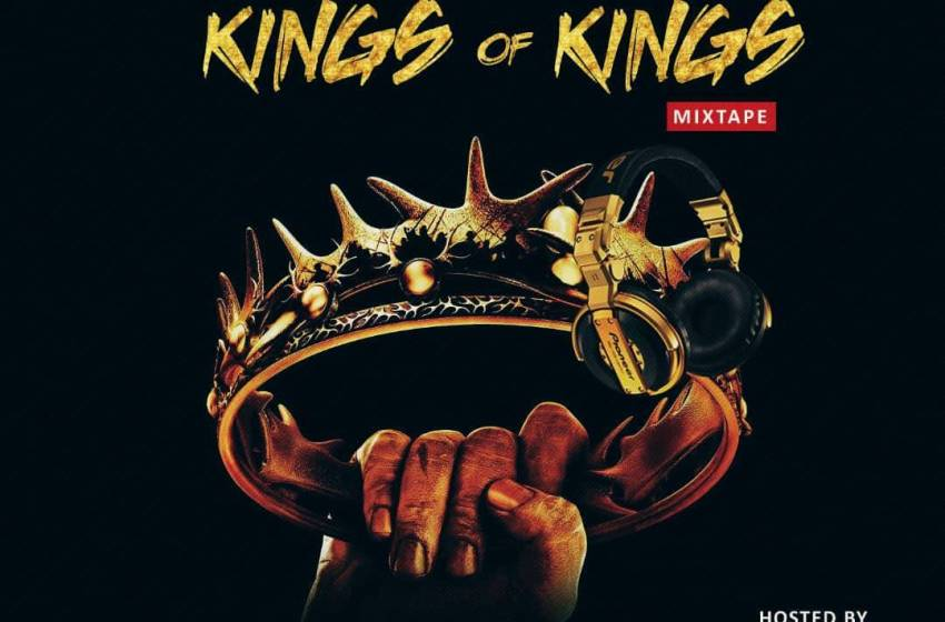 Dj Onito – Kings Of Kings Mixtape