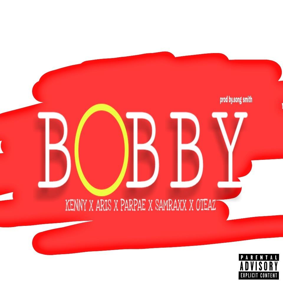 JAM : Kenny Ft Aris X Parpae X Oteaz X Samraxx - Bobby