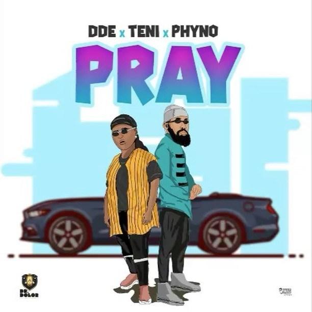 Dr. Dolor ft. Teni x Phyno - Pray