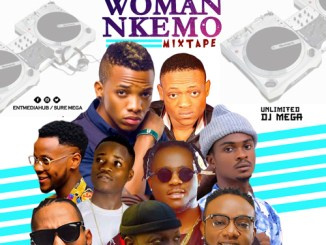 MIXTAPE : Woman Nkemo Mix