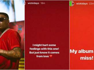 Wizkid new album will drop soon - he said it might hurt some feelings