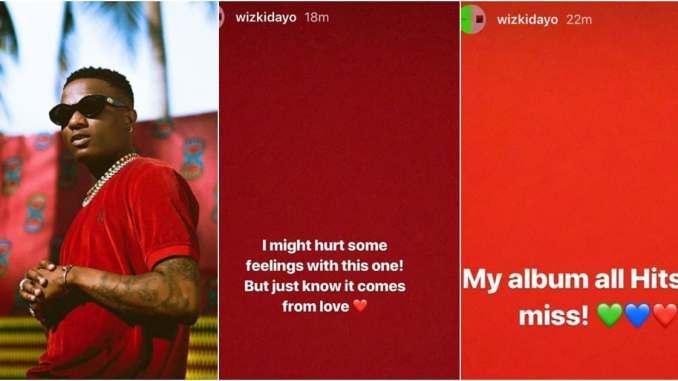 Wizkid new album will drop soon - he said it might hurt some feelings
