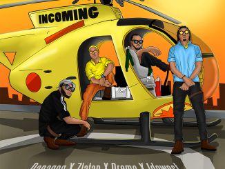 Danagog ft. Zlatan Ibile X Dremo X Idowest – Incoming