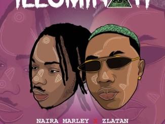 Naira Marley ft. Zlatan Ibile – Illuminati