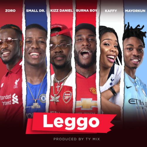 [AUDIO+VIDEO] Burna Boy x Kizz Daniel x Mayorkun x Small Doctor - Leggo