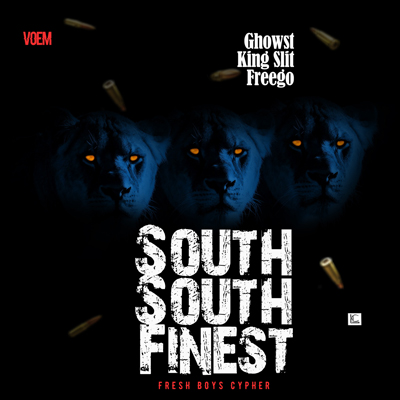 [AUDIO+VIDEO] Ghowst X King Slit X Freego - South South Finest