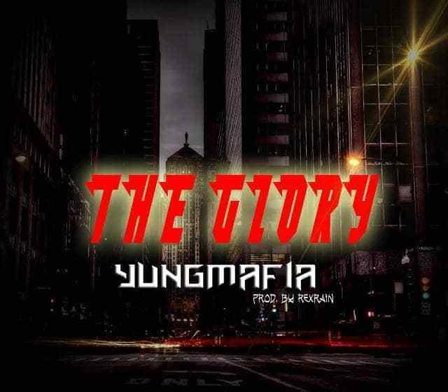 JAM : YungMafia – The Glory