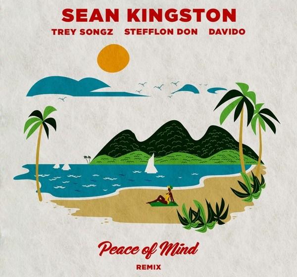 Sean Kingston ft. Davido X Stefflon Don X Trey Songz – Peace Of Mind (Remix)