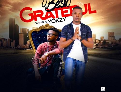 Besto ft Yokzy - Grateful