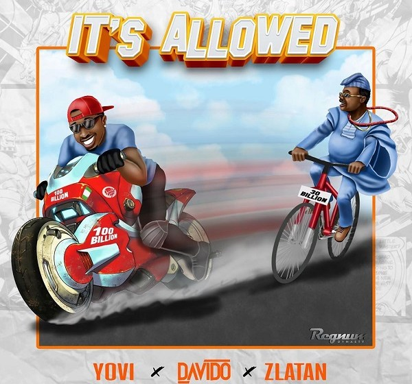JAM : Yovi ft. Davido X Zlatan Ibile – It's Allowed