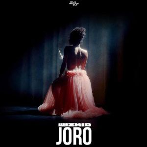 DOWNLOAD : Wizkid – Joro (Prod. killertunes) [MP3]