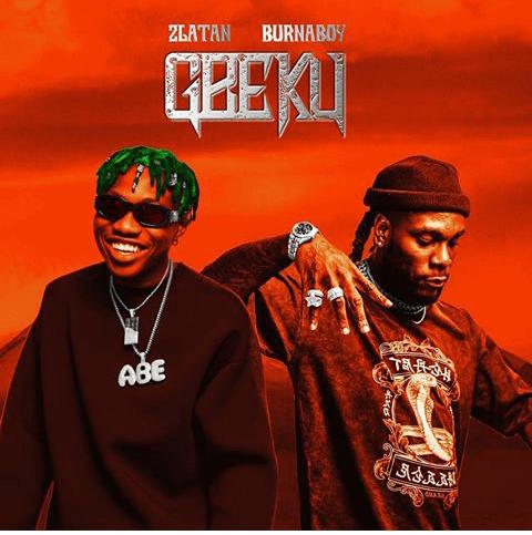 DOWNLOAD : Zlatan Ibile ft Burna Boy – Gbeku [MP3]