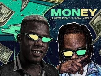 DOWNLOAD : Junior Boy ft Naira Marley – Money [MP3]
