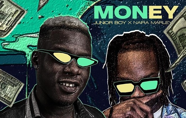 DOWNLOAD : Junior Boy ft Naira Marley – Money [MP3]