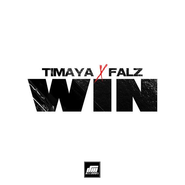 Timaya ft Falz – WIN