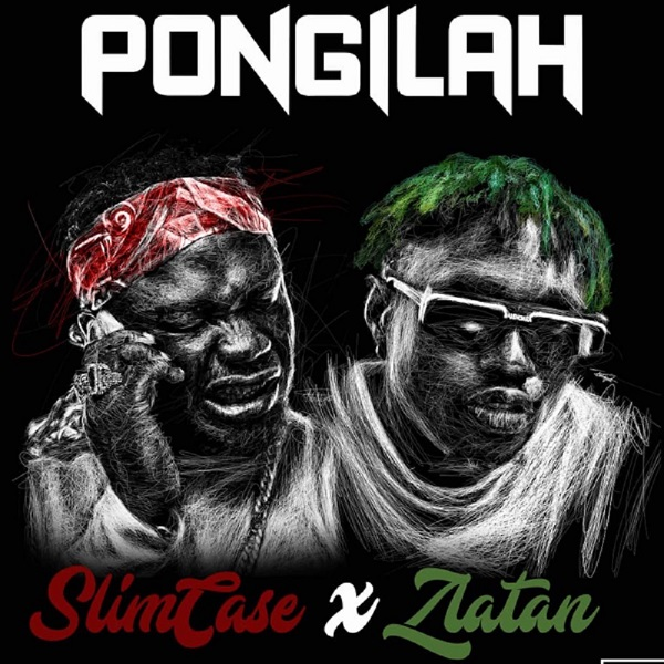 AUDIO Slimcase Ft Zlatan Ibile - Pongilah