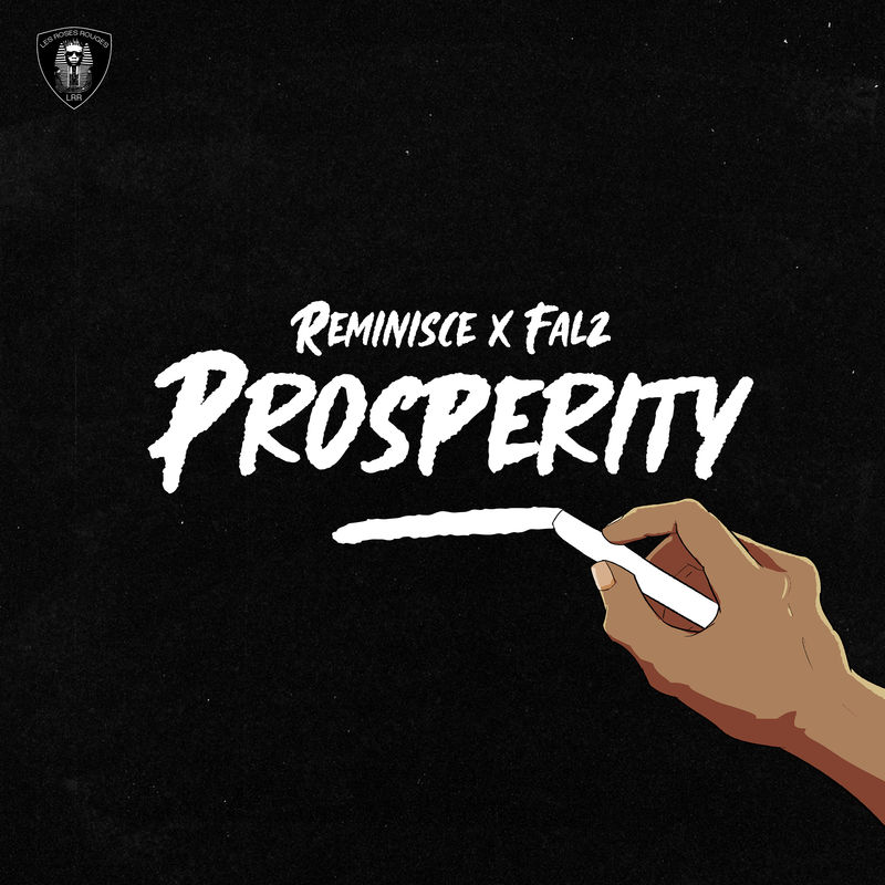AUDIO : Reminisce feat Falz – Prosperity