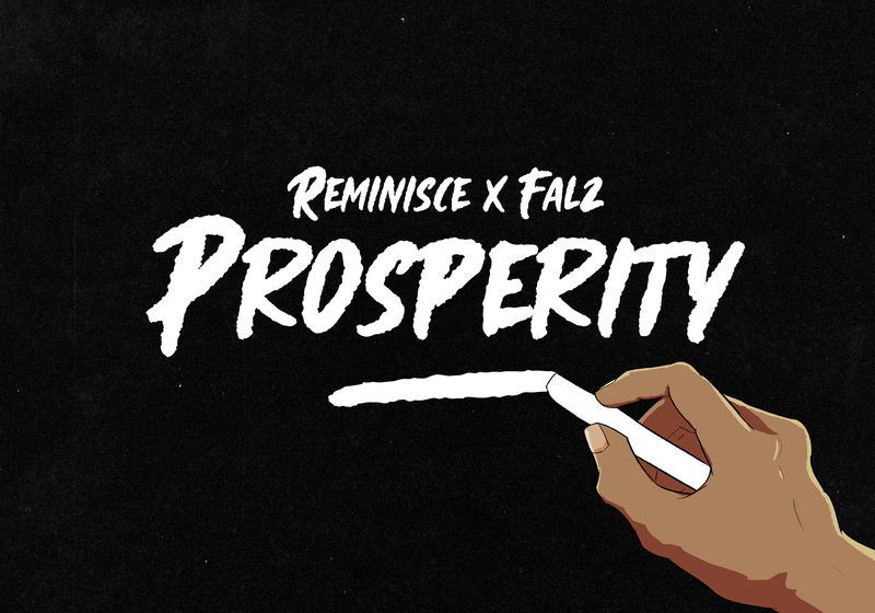 AUDIO : Reminisce feat Falz - Prosperity