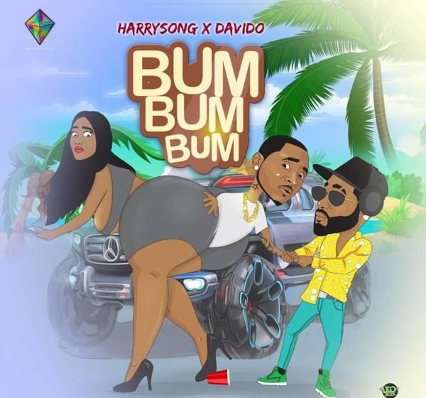 AUDIO : Harrysong X Davido – Bum Bum Bum