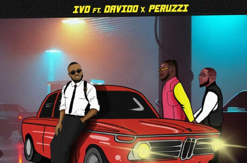 AUDIO : IVD ft Davido X Peruzzi – 2 Seconds