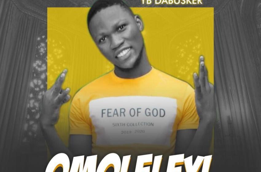 YB Dabusker – Omoleleyi
