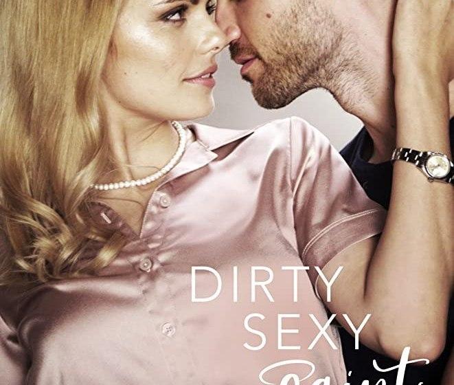 MOVIE : Dirty Sexy Saint (2019)