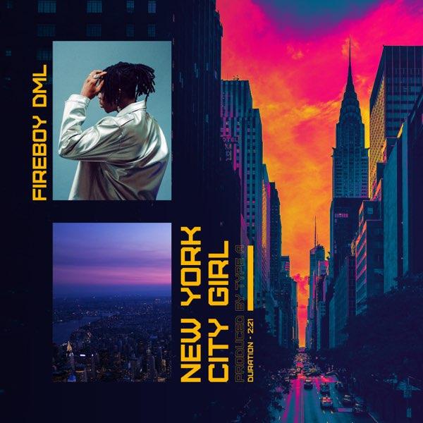 Fireboy DML - New York City Girl Instrumental