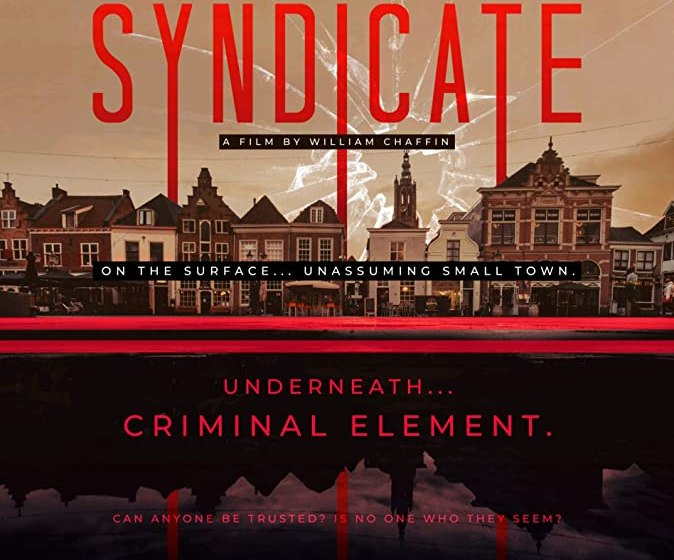 MOVIE : Streets of Syndicate (2019)