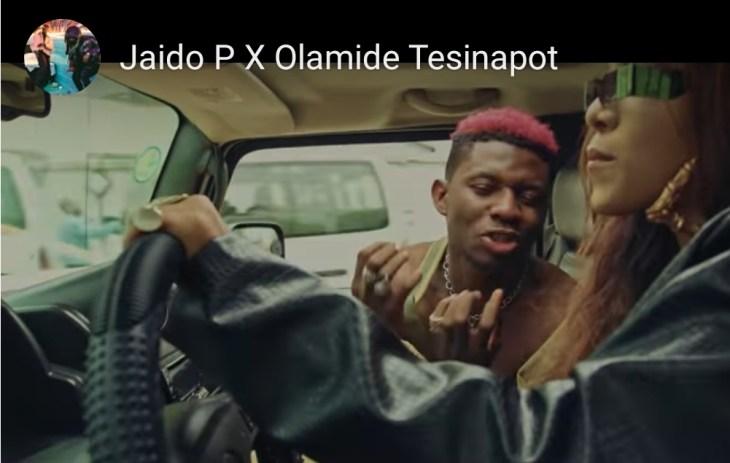 VIDEO : Jaido P x Olamide - Tesinapot