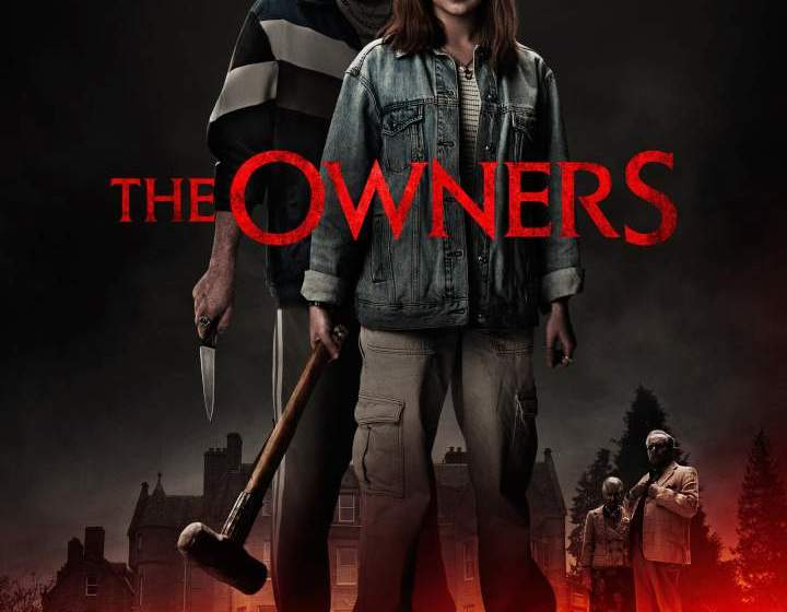 MOVIE : The Owners (2020)