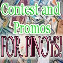 Contest and promos for Pinoys!