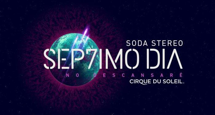 Soda Stereo Cirque du Soleil Septimo Dia