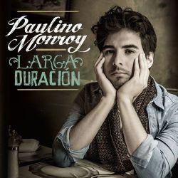 Paulino Monroy Larga Duración