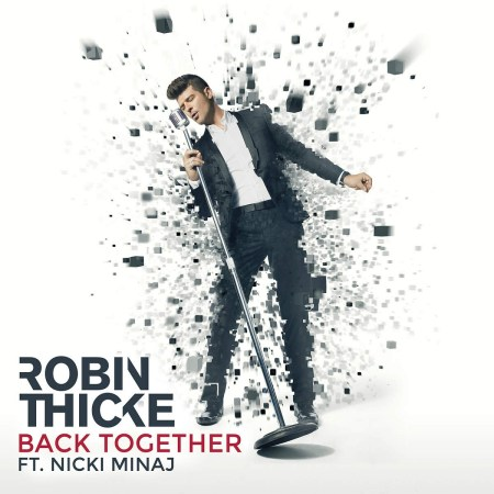 Robin Thicke Back Together