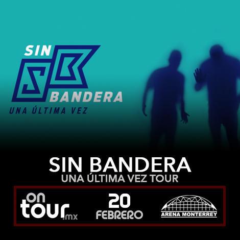 Sin Bandera Arena Monterrey