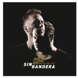 Sin Bandera Una Ultima Vez cd