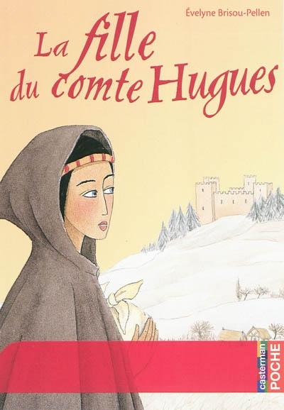 La Fille Du Comte Hugues : fille, comte, hugues, Fille, Comte, Hugues, ENTRE, PAGES